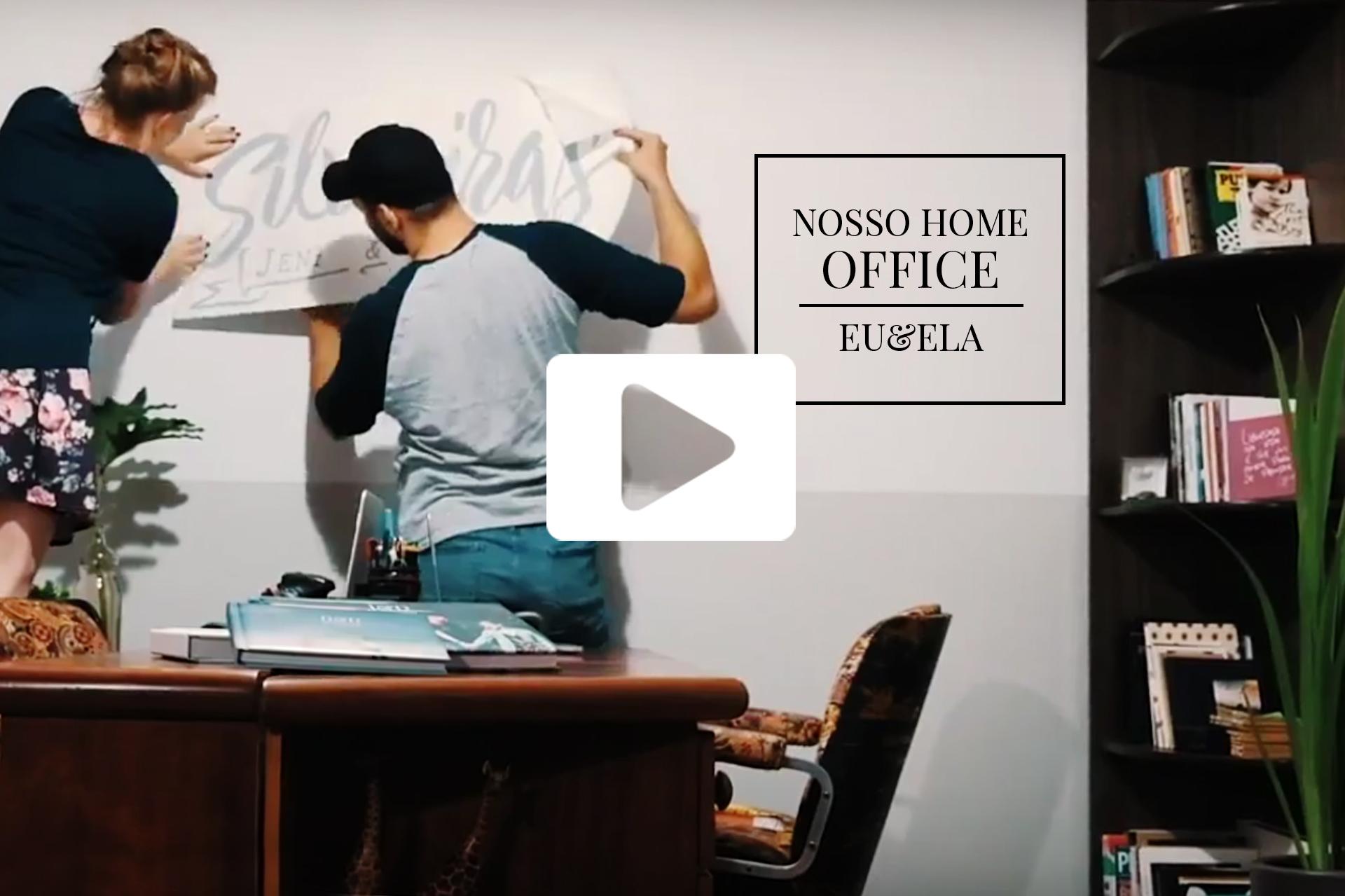 Nosso Home Office | Eu&Ela |
